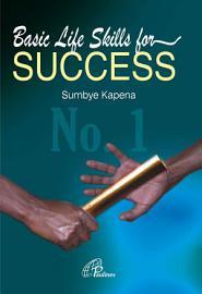 Basic Life Skills For Success