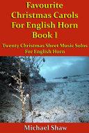 Favourite Christmas Carols For English Horn Book 1