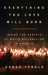 Everything You Love Will Burn Book PDF
