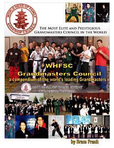 WHFSC Grandmaster s Council  a compendium of the world s leading Grandmasters PDF