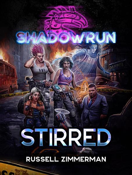 Download Shadowrun  Stirred Book