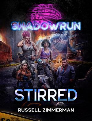 Shadowrun  Stirred