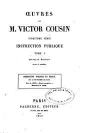 Instruction publique en France sous le Gouvernement de juillet: Volume1