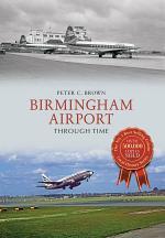 Birmingham Airport Through Time