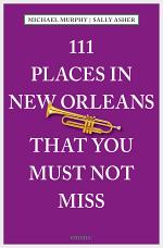 111 Places in New Orleans that you must not miss