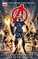 Avengers   Marvel Now  01  Die Welt der R  cher PDF