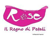Rose - Il Regno di Petali