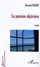 La passion algéroise