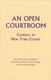 An Open Courtroom: Cameras in New York Courts