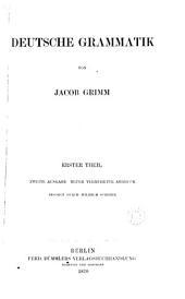 Deutsche Grammatik. Neuer vermehrter Abdr., besorgt durch W. Scherer (G. Roethe und E. Schröder).