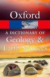 A Dictionary of Geology and Earth Sciences: Edition 4