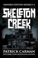 Skeleton Creek Omnibus Edition PDF