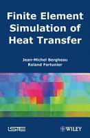 Finite Element Simulation of Heat Transfer PDF