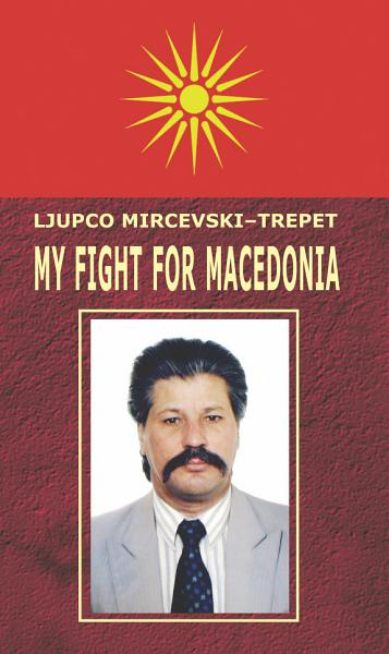 My fight for Macedonia