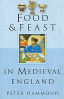Food & Feast in Medieval England