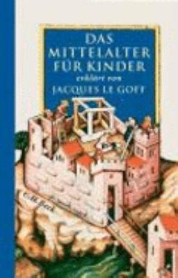 Das Mittelalter f  r Kinder PDF