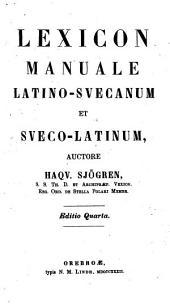 Lexicon manuale latino-svecanum et sveco-latinum