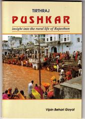 Tirthraj Pushkar: Insight into rural life in Rajasthan