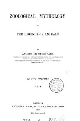 Zoological Mythology  Or  The Legends of Animals PDF