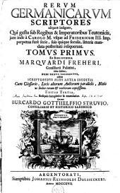 Rerum germanicarum scriptores aliquot insignes, ...