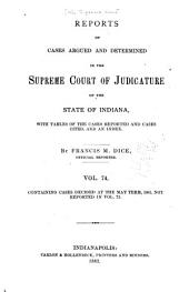 Reports of Cases Decided in the Supreme Court of the State of Indiana: Volume 74