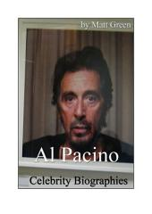 Celebrity Biographies - The Amazing Life Of Al Pacino - Famous Actors