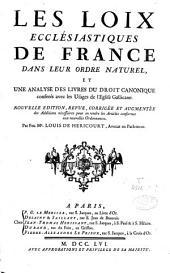 Les loix ecclésiastiques de France dans leur ordre naturel, et une analyse des livres du droit canonique