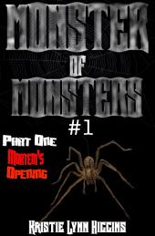 Monster of Monsters #1 Part One: Mortem's Opening
