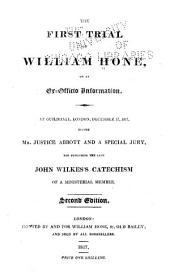 The First-[third] Trial of William Hone on an Ex-officio Information ...