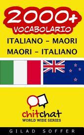 2000+ Italiano - Maori Maori - Italiano Vocabolario