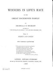Winners in Life's Race: Or, The Great Backboned Family, Volume 1