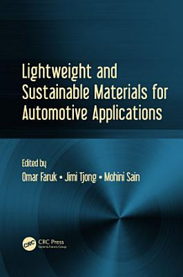 Lightweight and Sustainable Materials for Automotive Applications