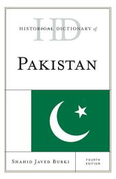 Historical Dictionary of Pakistan: Edition 4