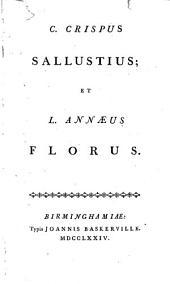 C. Crispus Sallustius; et L. Annæus Florus