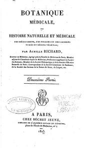 Botanique médicale, ou histoire naturelle et médicale: des médicamens, des poisons et des alimens, tirés du règne végètal, Volume2