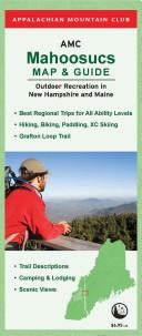 Appalachian Mountain Club Mahoosucs Map & Guide