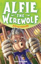 Alfie the Werewolf 3: Silvertooth