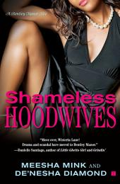 Shameless Hoodwives: A Bentley Manor Tale