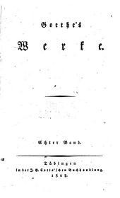 Goethe's Werke: Band 8