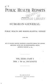 Public Health Reports: Volume 23, Part 1