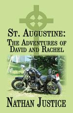 St. Augustine: The Adventures of David and Rachel