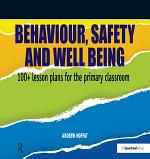 Behaviour, Safety and Well Being