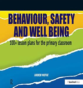 Behaviour  Safety and Well Being PDF
