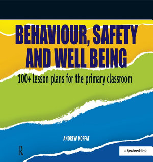 Behaviour  Safety and Well Being