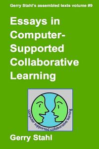 Essays In Computer Supported Collaborative Learning PDF