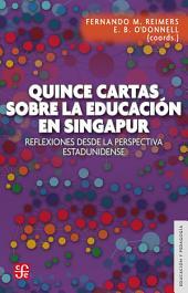 Quince cartas sobre la educación en Singapur: Reflexiones de la visita de una delegación de educadores de Massachusetts a Singapur en Octubre de 2015