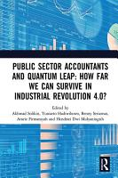 Public Sector Accountants and Quantum Leap  How Far We Can Survive in Industrial Revolution 4 0  PDF