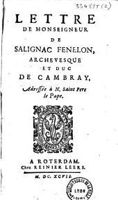 Lettre de Monseigneur de Salignac Fenelon,...adressée à N. Saint-Père le Pape