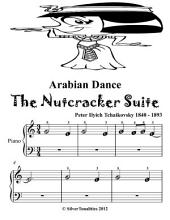 Arabian Dance the Nutcracker Suite - Beginner Piano Sheet Music Tadpole Edition