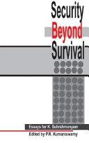 Security Beyond Survival